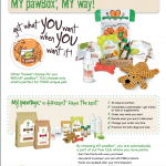 pawTree's pawBox, is your way, customized. You choose what goes in your pets pawBox, how often you want to receive it, and they do the rest!