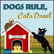 Dogs rule, cats drool cartoon